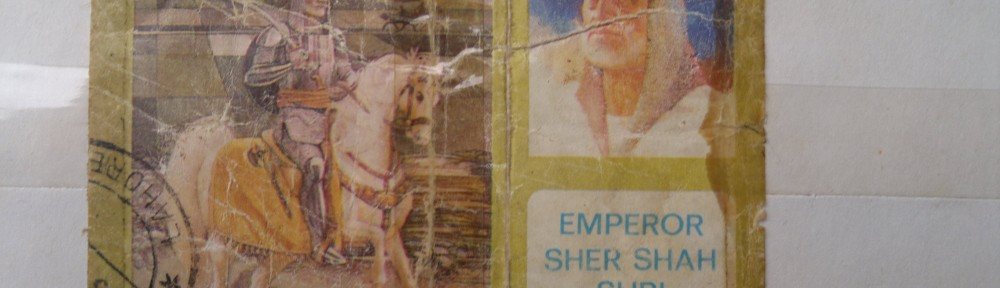 a large stamp commemorating the Emperor Sher Shah Suri